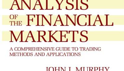 کتاب تحلیل تکنیکال در بازار سرمایه - Technical Analysis of the Financial Markets